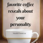 what-your-favorite-coffee-reveals-about-your-personality