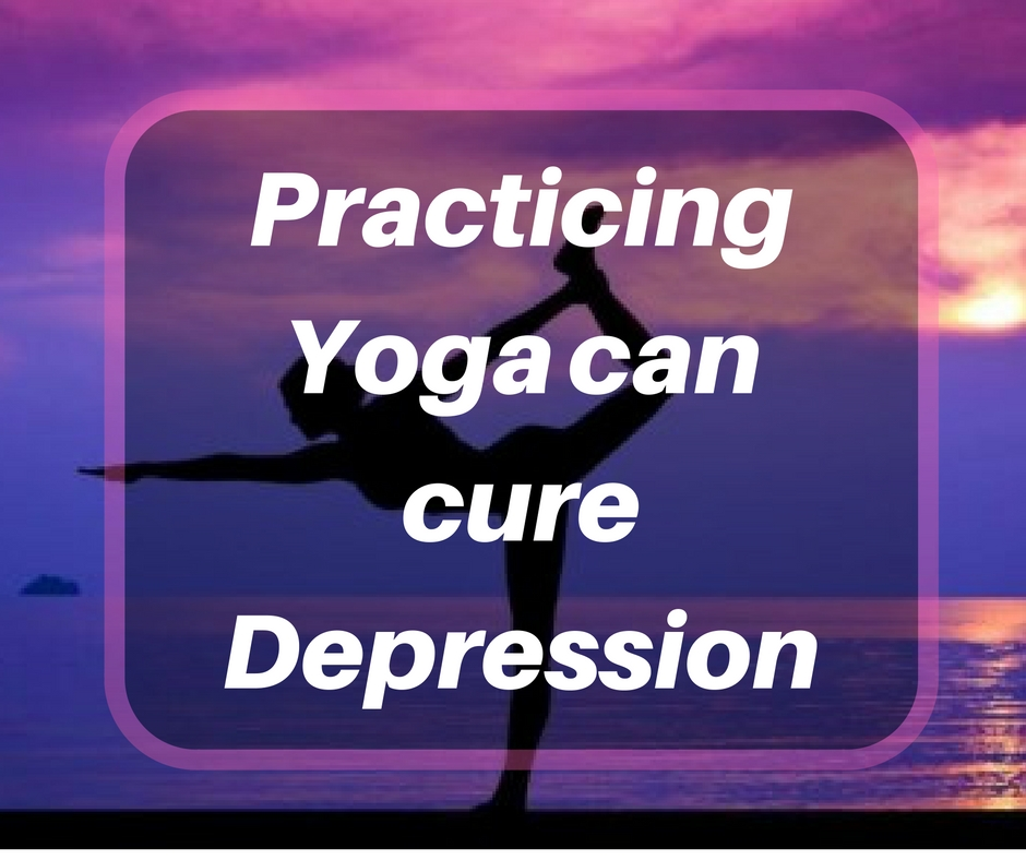 practicing-yoga-can-cure-depression